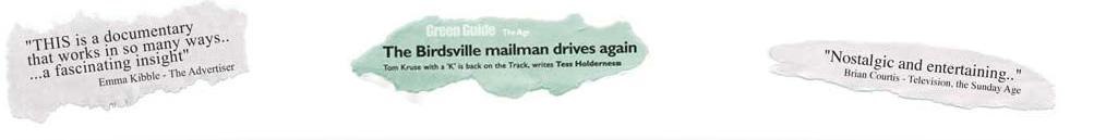 Tom Kruse - Birdsville Mailman